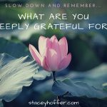 what are you deeply grateful for_